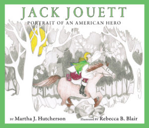 """Jack Jouett Portrait of an American Hero"" Childrens Book"